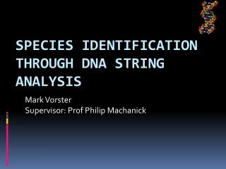 Species Identification through  DNA String Analysis