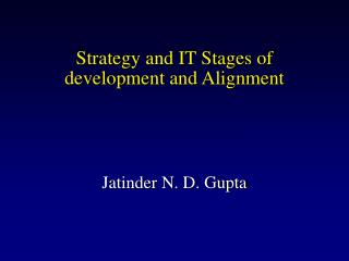 Strategy and IT Stages of development and Alignment