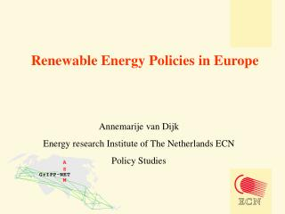 Renewable Energy Policies in Europe