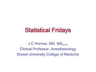 Statistical Fridays