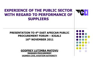 EXPERIENCE OF THE PUBLIC SECTOR WITH REGARD TO PERFORMANCE OF SUPPLIERS