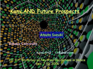 KamLAND Future Prospects