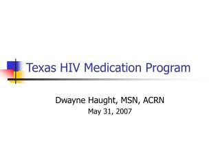 Texas HIV Medication Program