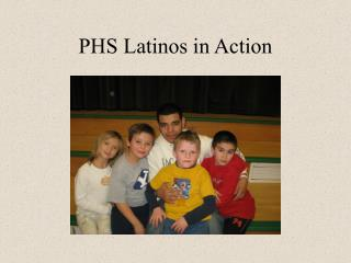 PHS Latinos in Action