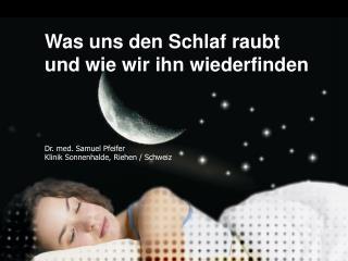 Was uns den Schlaf raubt und wie wir ihn wiederfinden