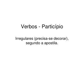 Verbos - Particípio