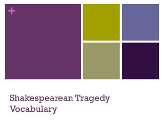 Shakespearean  Tragedy Vocabulary