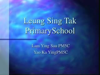 Leung Sing Tak PrimarySchool