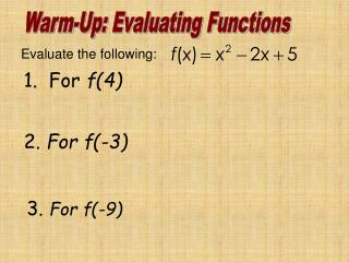 Warm-Up: Evaluating Functions