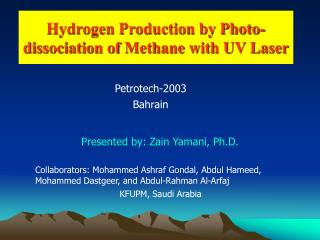 Hydrogen Production by Photo-dissociation of Methane with UV Laser