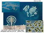 Jan 24 2011: end of The World: Dubai island development sinks back into sea - financial crisis