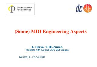 (Some) MDI Engineering Aspects