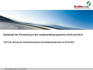Systematik der Priorisierung in den Landesstraßenprogrammen UA IIa und UA IIr