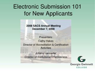 Electronic Submission 101  for New Applicants