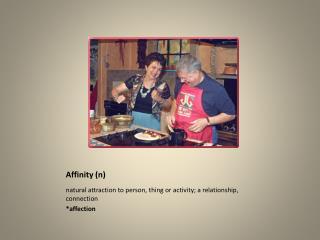 Affinity (n)