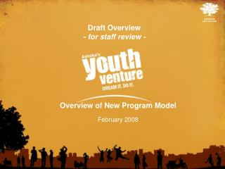 Overview of New Program Model