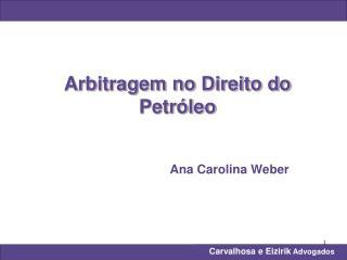 Arbitragem no Direito do Petr�leo