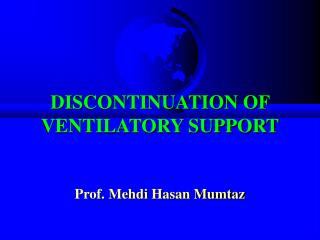 DISCONTINUATION OF VENTILATORY SUPPORT
