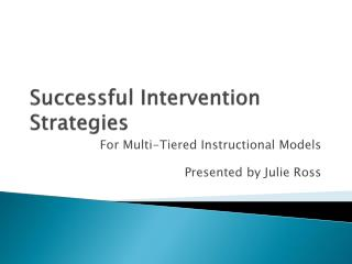 Successful Intervention Strategies