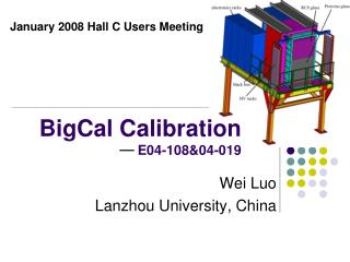 BigCal Calibration                     E04-108&04-019