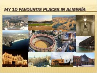 MY 10 FAVOURITE PLACES IN ALMERÍA