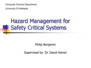 Hazard Management for Safety Critical Systems