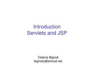 Introduction  Servlets and JSP