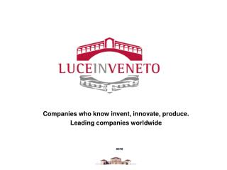 Companies who know invent, innovate, produce. Leading companies worldwide