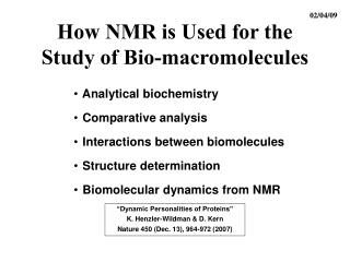 How NMR is Used for the Study of Bio-macromolecules