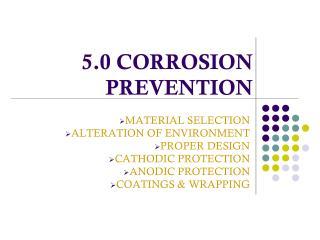 5.0 CORROSION PREVENTION