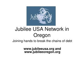 Jubilee USA Network in Oregon