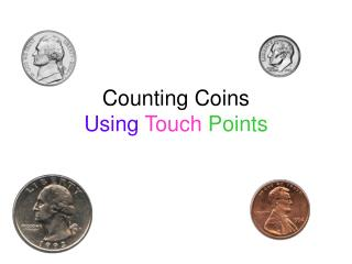 Counting Coins Using Touch Points