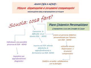 Individuare una possibile presenza di DSA - ADHD