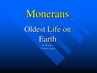 Monerans