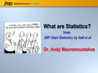 What are Statistics? from  JMP Start Statistics by  Sall  et al