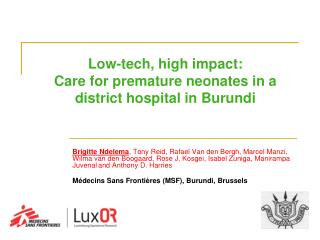 Low-tech, high  impact:  Care  for premature neonates in a district hospital in  Burundi
