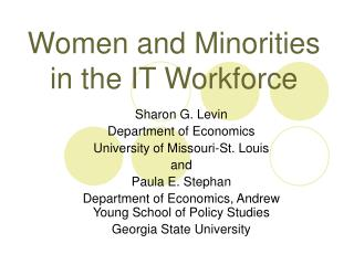 Women and Minorities in the IT Workforce