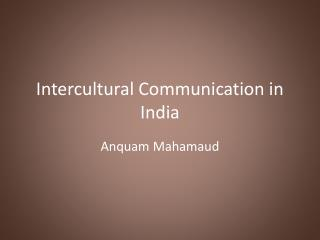 Intercultural Communication in India