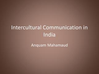 Intercultural Communication in India