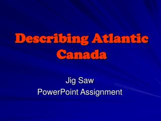 Describing Atlantic Canada