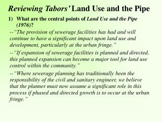 Reviewing Tabors  Land Use and the Pipe