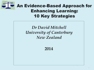 An Evidence-Based Approach for Enhancing  Learning:  10 Key Strategies