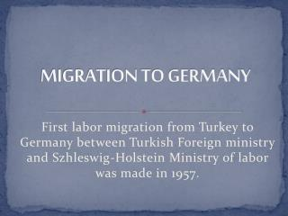 MIGRATION TO GERMANY