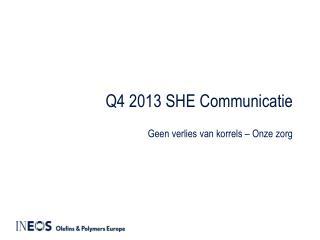 Q4 2013 SHE Communicatie