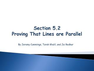 Section 5.2 Proving That Lines are Parallel