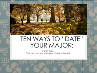 "Ten Ways To ""Date"" Your Major:"
