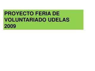PROYECTO FERIA DE VOLUNTARIADO UDELAS 2009