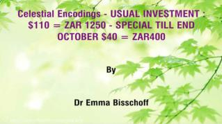 ppt-43739-Celestial-Encodings-USUAL-INVESTMENT-110-ZAR-1250-SPECIAL-TILL-END-OCTOBER-40-ZAR400