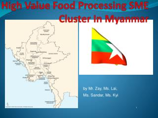 High Value Food Processing SME Cluster In Myanmar