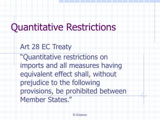 Quantitative Restrictions